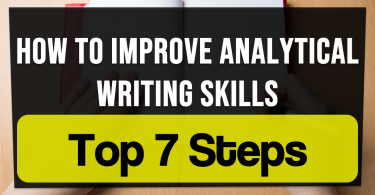 How To Improve Analytical Writing Skills | Steps to Improve Your Analytical Thinking Skills