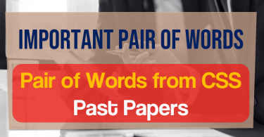 Important Pair of Words list | Pair of Words from CSS Past Papers